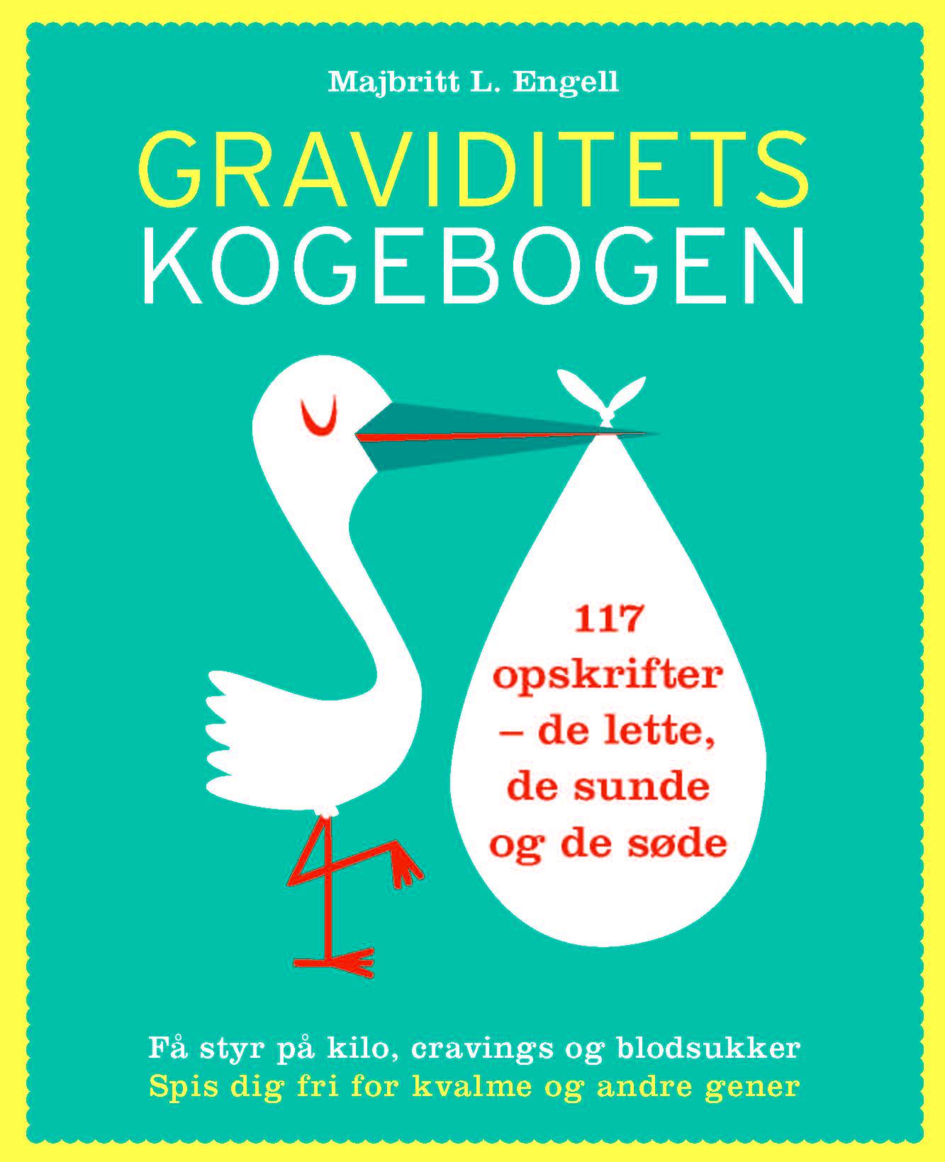 Ny bog på vej – Graviditetskogebogen, af Majbritt Engell.