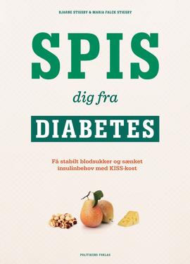 Spis dig fra Diabetes – af Bjarne og Maria Stigsby